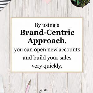 Brand-Centric Approach